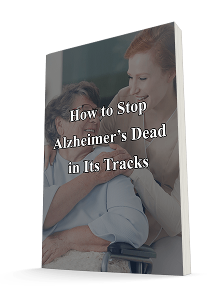How to Stop Alzheimer's Dead in Its Tracks! Report