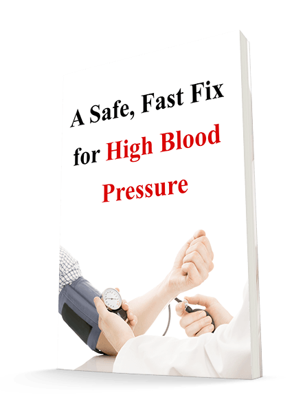 A Safe, Fast Fix for High Blood Pressure Report